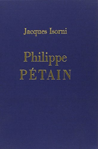 Philippe petain coffret (French Edition): J. Isorni