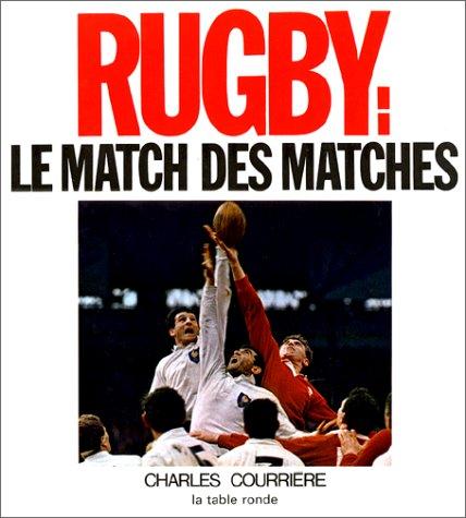 9782710318859: Rugby : Le Match des matches