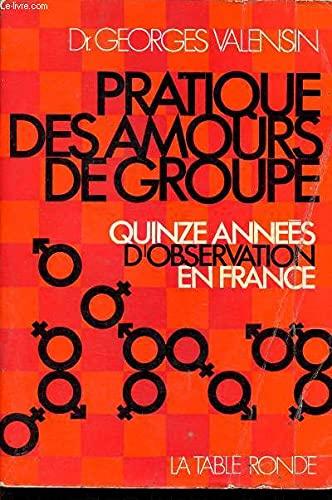 9782710319054: Pratique des amou de gr(quinze annees d'observations en France)