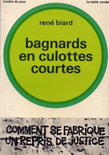 9782710319450: Bagnards en culottes courtes