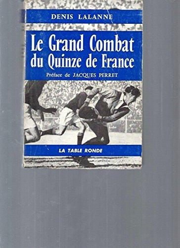 9782710319894: Grand Combat du Quinze