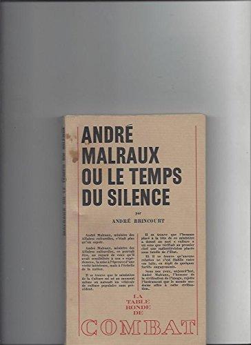 9782710322078: Andre Malraux ou le Temps du Silence