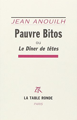 9782710322603: Pauvre bitos (French Edition)