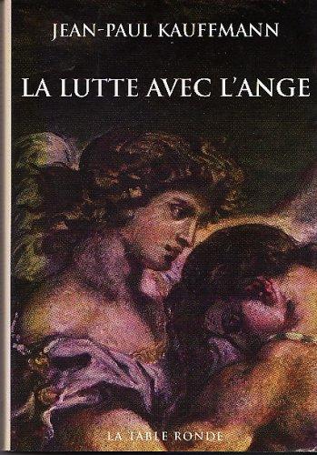 9782710323891: La lutte avec l'Ange (Vermillon)