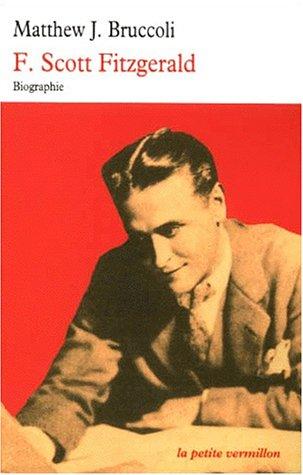 9782710324096: F. Scott Fitzgerald: Une certaine grandeur épique