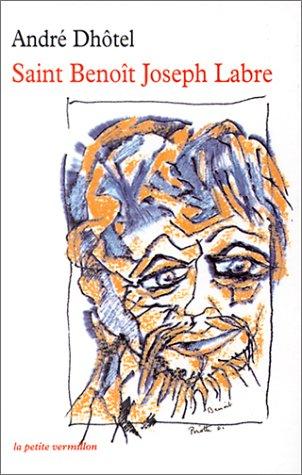 Saint Benoît Joseph Labre (9782710324737) by André Dhôtel