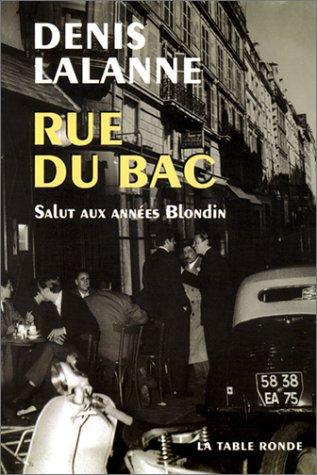 9782710325109: Rue du bac : Salut aux années Blondin