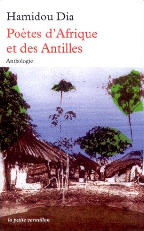 9782710325314: Po�tes d'Afrique et des Antilles