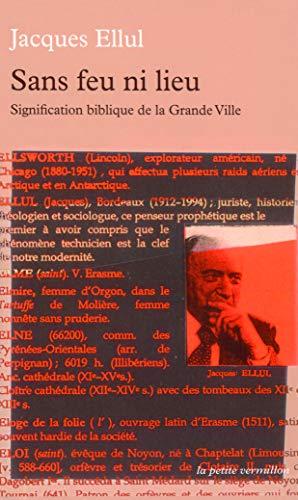 Sans feu ni lieu: Signification biblique de la Grande Ville (2710325829) by Jacques Ellul