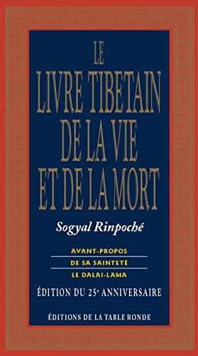 Le Livre Tibétain de la Vie et: Sogyal,Rinpoché