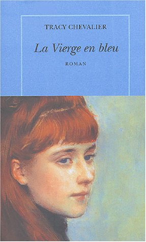 9782710326380: La Vierge en bleue (French Edition)