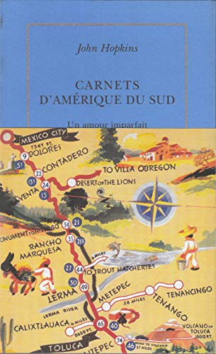 9782710326441: Carnets d'Am�rique du Sud: (1972-1973). Un amour imparfait