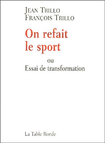 On refait le sport (French Edition) (2710326515) by [???]