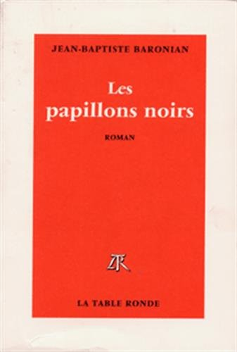9782710326816: Les papillons noirs (French Edition)