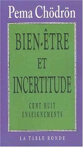 9782710327288: Bien-être et incertitude : Cent huit enseignements