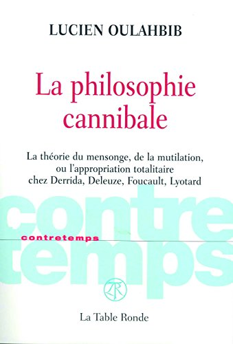 9782710327394: La philosophie cannibale (French Edition)