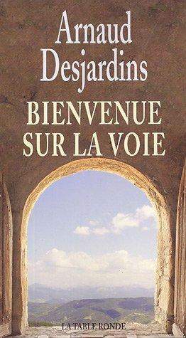 9782710327882: Bienvenue sur la Voie (French Edition)