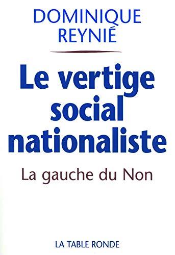 9782710328315: Le vertige social-nationaliste (French Edition)