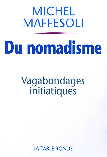 9782710328414: Du nomadisme: Vagabondages initiatiques