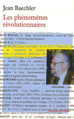 Les phénomènes révolutionnaires: Jean Baechler