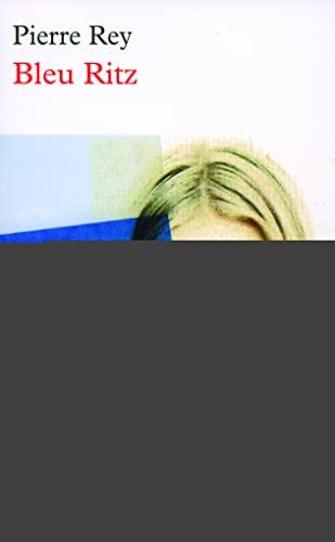 9782710328544: Bleu Ritz