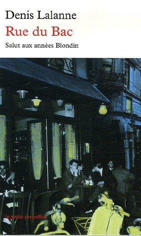 9782710328711: Rue du Bac: Salut aux années Blondin