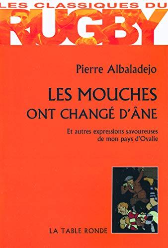 9782710329923: Les mouches ont changé d'âne (French Edition)