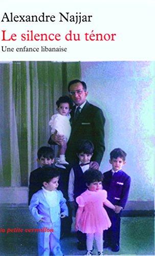 9782710330059: Le silence du ténor : Une enfance libanaise