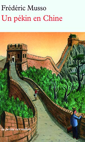 9782710330653: Un pékin en Chine (La petite Vermillon)