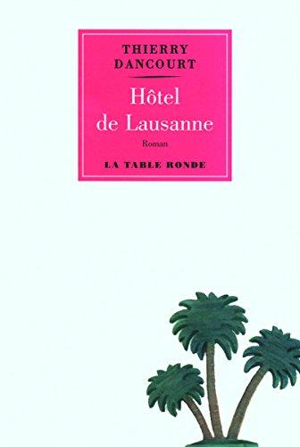 9782710330677: Hôtel de Lausanne (French Edition)