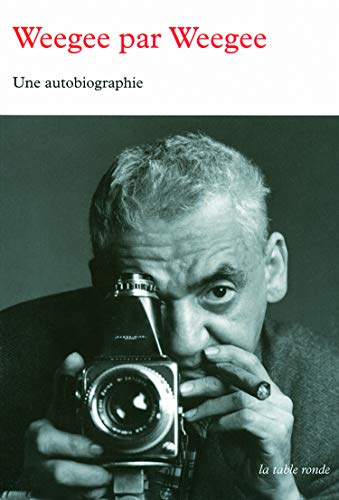 Weegee par Weegee (French Edition) (2710331217) by [???]