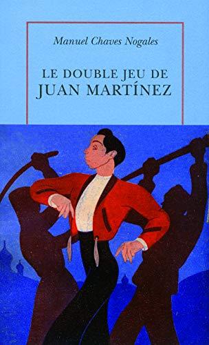 9782710331469: Le double jeu de Juan Mart�nez