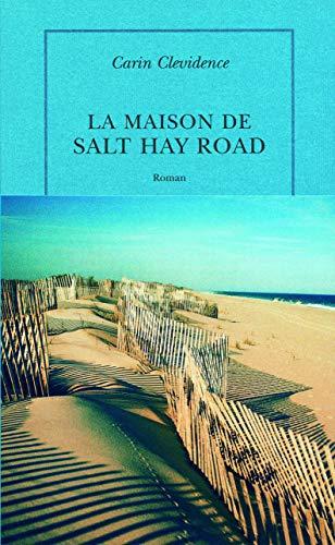 La Maison de Salt Hay Road: Carin Clevidence