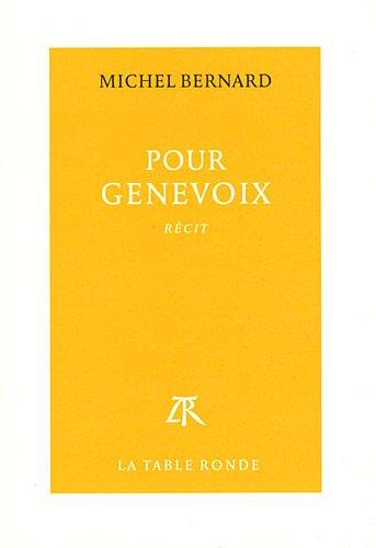 POUR GENEVOIX: BERNARD MICHEL