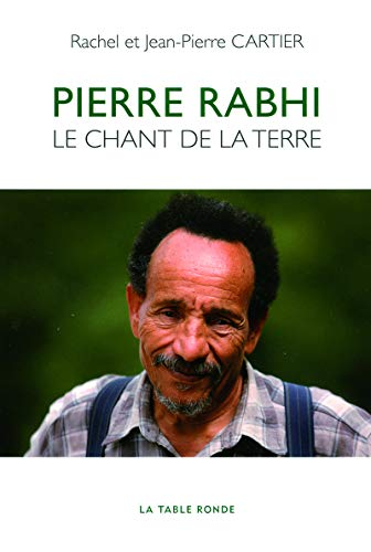9782710369769: Pierre Rabhi: Le chant de la terre