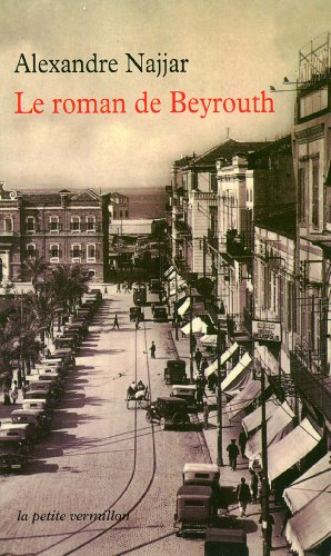 9782710369790: Le roman de Beyrouth