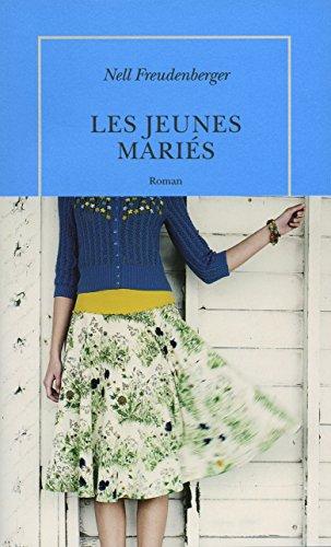 JEUNES MARIÉS (LES): FREUDENBERGER NELL