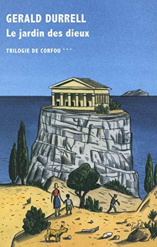 9782710370666: Trilogie de Corfou, III:Le jardin des dieux