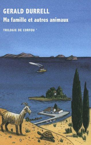 9782710370765: Trilogie de Corfou, I : Ma famille et autres animaux
