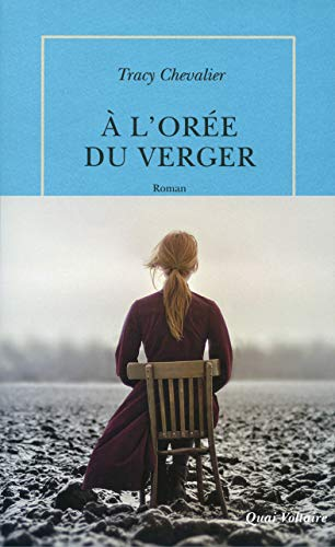 l'or?e du verger (French Edition): Tracy Chevalier; Anouk
