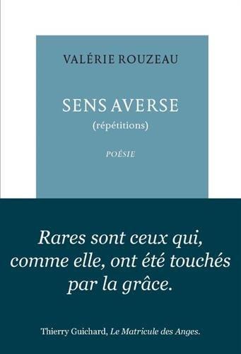Sens averse: (répétitions) - Rouzeau Valérie