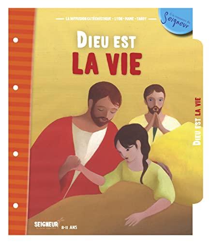 9782710505167: Dieu est la vie 8-11 ans (A la rencontre du seigneur) (French Edition)