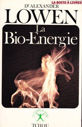 9782710700159: La Bio-énergie