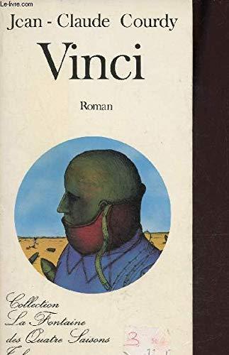 9782710700364: Vinci: Roman (La Fontaine des quatre saisons) (French Edition)