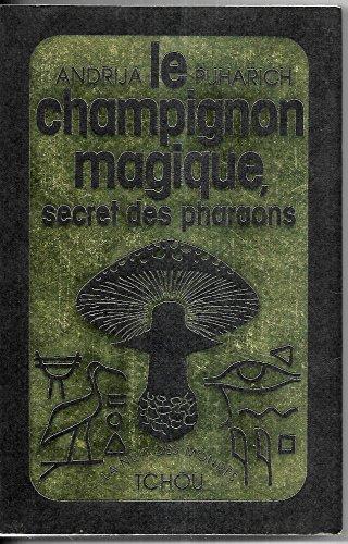 9782710700432: Le Champignon Magique, Secret des Pharaons