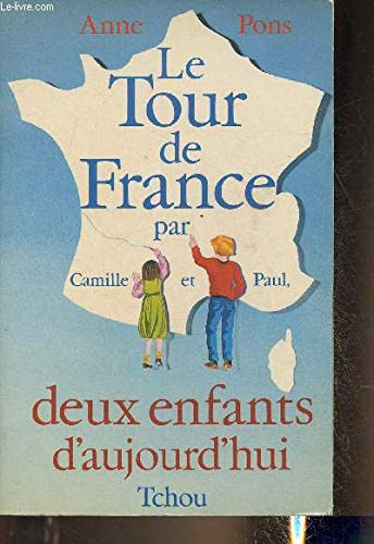 9782710700623: Le tour de France par Camille et Paul: Deux enfants d'aujourd'hui (French Edition)