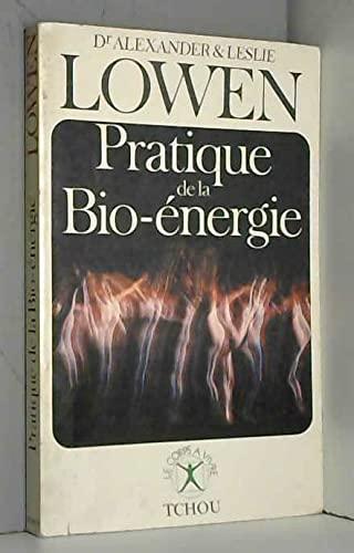 Pratique de la bio-énergie: Dr Alexander &