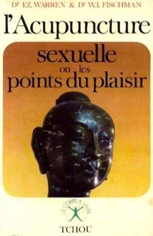 L'acupuncture sexuelle ou les points du plaisir: n/a