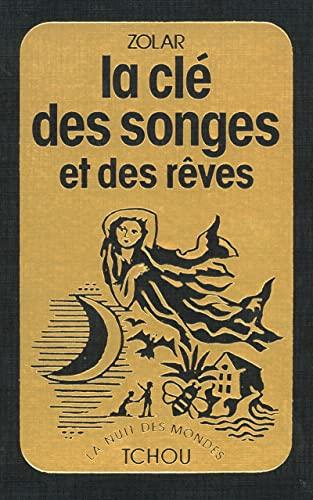 9782710701859: La Cl� des songes et des r�ves