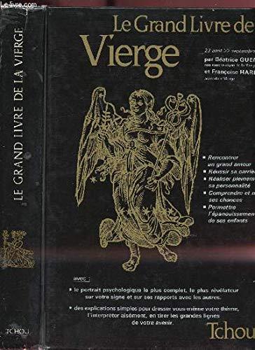9782710702054: Le grand livre de la Vierge (Les Grands livres du Zodiaque) (French Edition)